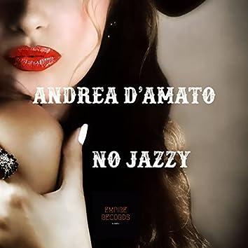 No Jazzy