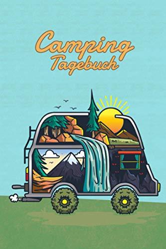 Camping Tagebuch: Reisetagebuch für den Urlaub auf dem Zeltplatz zum Ausfüllen I Platz für 29 Campingplätze I Camping Van voller Natur und Abenteuer (German Edition)