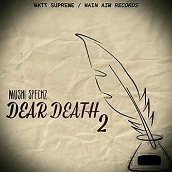 Dear Death 2