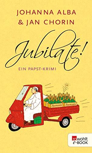 Jubilate! (Ein Papst-Krimi 5)