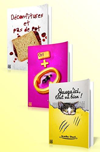 Déconfitures et pas de pot + Ctrl+Q + Jusqu'ici, tout va bien ! (bundle 3 livres) (French Edition)