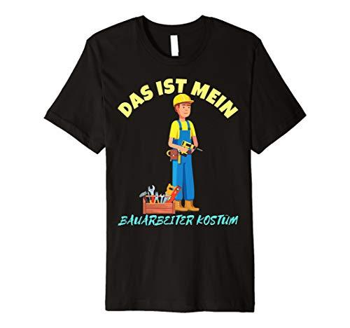 Das ist Mein Bauarbeiter Kostüm Karneval T-Shirt Herren
