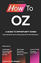 How To OZ: A guide to Opportunity Zones for investors, developers and industry professionals