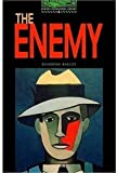 The Enemy: 2500 Headwords (Oxford Bookworms ELT)