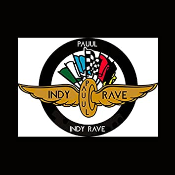 INDY RAVE
