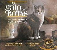 Montsalvatge:El Gato Con Botas