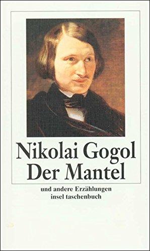 Der Mantel: Und andere Erzählungen (insel taschenbuch)
