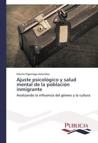 Ajuste psicológico y salud mental de la población inmigrante