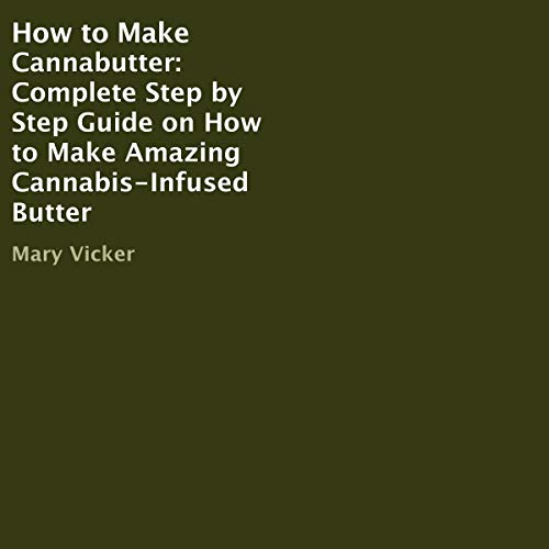 How to Make Cannabutter cover art