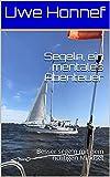 Segeln, ein mentale - www.hafentipp.de, Tipps für Segler