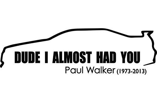 Paul Walker Tribut ca 24x7cm Aufkleber Sticker Sticker Sticker Für alle glatten Oberflächen. Auto, Wände, Fenster, Tür uvm, zwart