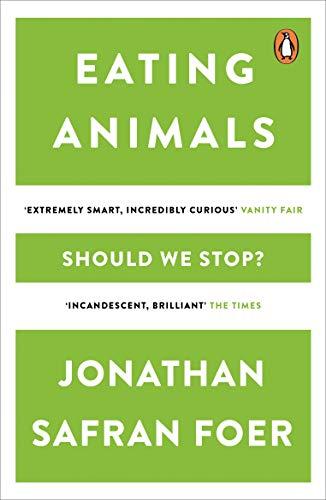 Eating Animals: Jonathan Safran Foer