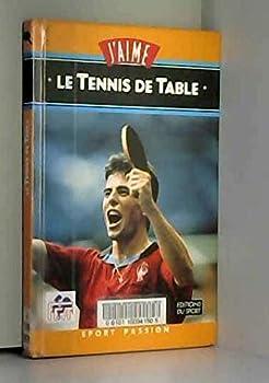 Hardcover J'aime le tennis de table [French] Book