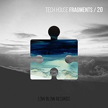 Tech House Fragments 20
