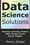 Data Science Solutions: Laptop Startup to Cloud Scale Data Science Workflow