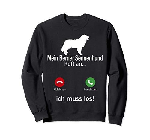Aufruf an Haustierliebhaber Berner Sennenhund Hund Sweatshirt
