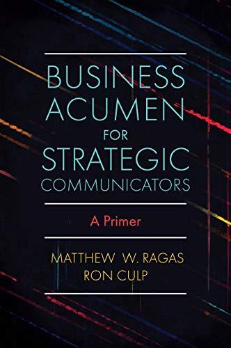 Business Acumen for Strategic Communicators: A Primer ...