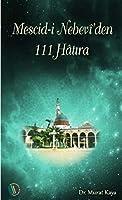 Mescidi Nebevi'den 111 Hatira