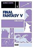 Final Fantasy V - Gaming Legends Collection 01
