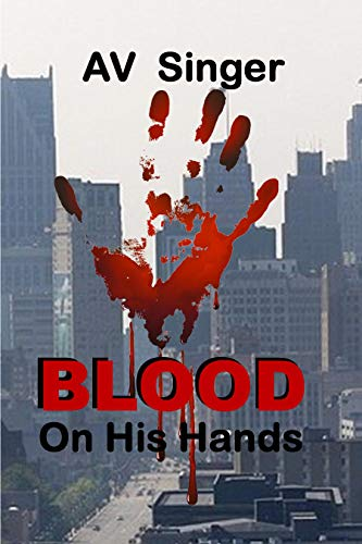 Blood On His Hands by [AV Singer]
