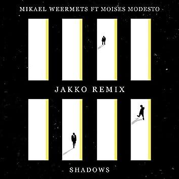 Shadows (Jakko Remix)