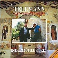 World Premiere Telemann 6 Concertos & 6 Suites by THOMAS / BRIZI,CLAUDIO INDERMUHLE (2000-04-25)