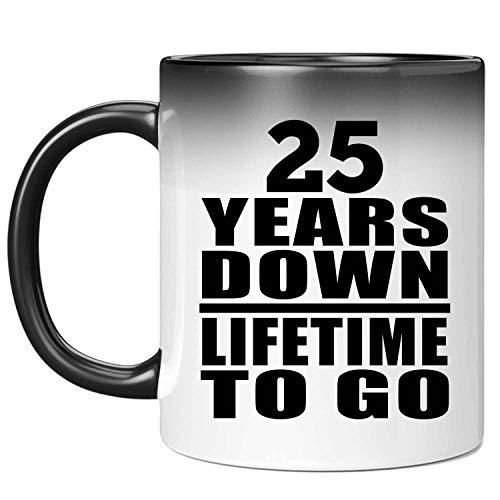 25th Anniversary 25 Years Down Lifetime To Go - 11oz Color Changing Mug Magic Tea-Cup Heat Sensitive - Idea for Wife Husband Wo-men Her Him Wedding Birthday Christmas Thanksgiving Anniversary