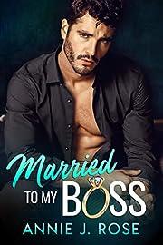 Married to my Boss: A Secret Baby Romance (Office Romances Book 1)