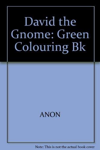 David the Gnome: Green Colouring Bk