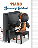 Piano Manuscript For Kids: My first piano adventure writing book   Blank Sheet Music Notebook Gift fo Kids   Wide Staff 8'x10'  - 125 Pages   Staff Paper Notebook, Song Writing Journal