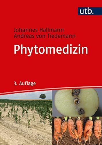 Phytomedizin: Grundwissen Bachelor