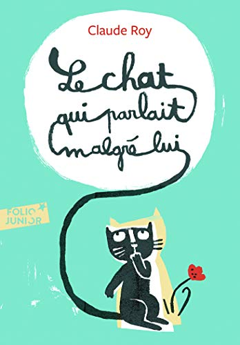 Le chat qui parlait malgré lui (Folio Junior)