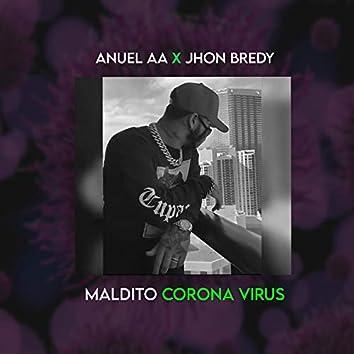 Anuel AA X Jhon Bredy X Mpm en el Track (Maldito Corona Virus)