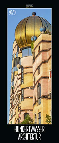 Hundertwasser Architektur 2020: Schmaler Wandkalender. Foto-Kunstkalender. PhotoArt Vertikal. 28,5 x 69 cm. Edles Foliendeckblatt.