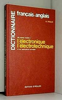 Dictionnaire Francais-Anglais Des Termes Relatifs a L'Electronique Et Aux Applications Connexes