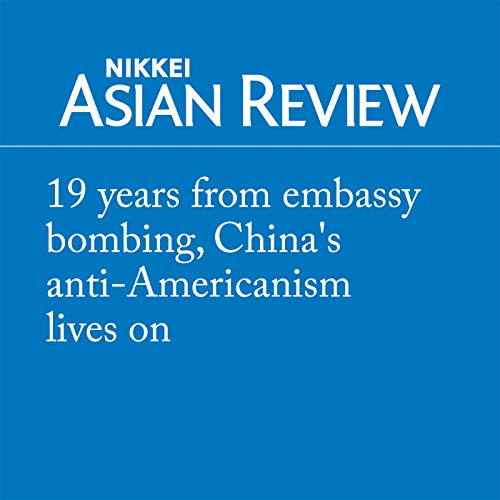 19 years from embassy bombing, China's anti-Americanism lives on cover art