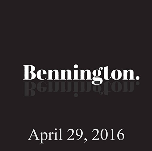 Bennington, April 29, 2016 audiobook cover art