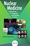 Nuclear Medicine: Radioactivity for Diagnosis and Therapy - 2nd Edition
