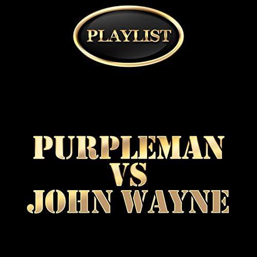 Purple Man & John Wayne
