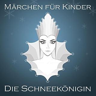 Die Schneekönigin (Märchen für Kinder) Titelbild