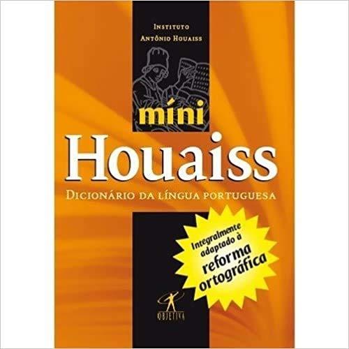 Minidicionário Houaiss Da Língua Portuguesa Adaptado À Reforma Ortográfica Da Língua Portuguesa