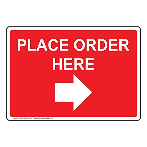 Place Order Here (with Right Arrow) Sign, 10x7 in. Plastic for Wayfinding by ComplianceSigns