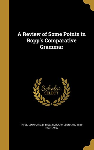 A Review of Some Points in Bopp's Comparative Grammar