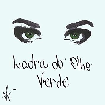 Ladra do Olho Verde