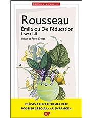 Émile ou De l'éducation: Livres I-II - Prépas scientifiques 2021-2022
