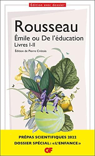 Émile ou De l'éducation, Livres I-II - Prépas scientifiques 2022