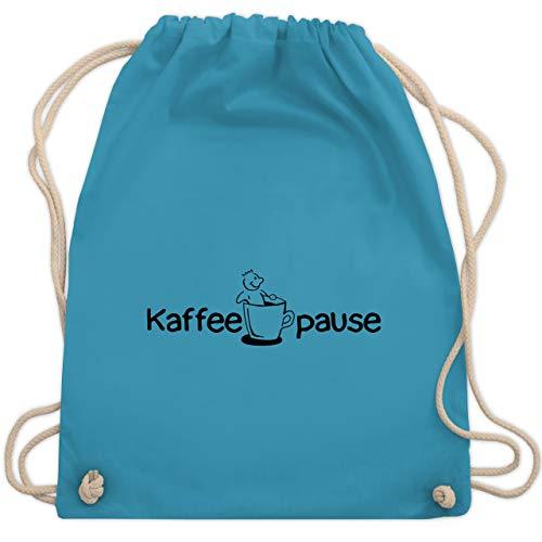 Shirtracer Beamter - Kaffeepause - Unisize - Hellblau - beamten tasse - WM110 - Turnbeutel und Stoffbeutel aus Baumwolle