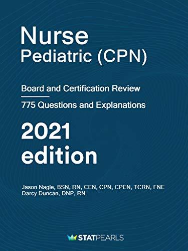 41Hz4T9ioRL - Nurse Pediatric (CPN): Board and Certification Review