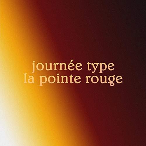 Journée Type / La Pointe Rouge