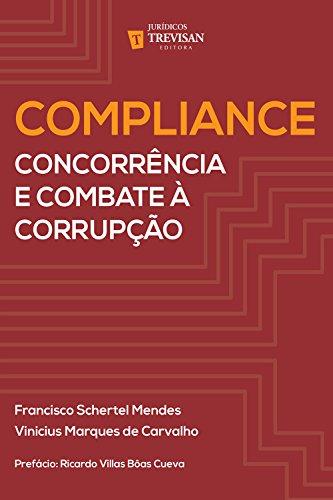 Compliance: concorrência e combate à corrupção